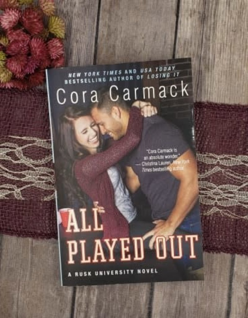 All Played Out, #3 by Cora Carmack