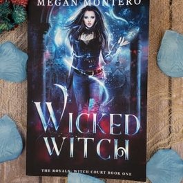Wicked Witch, #1 by Megan Montero