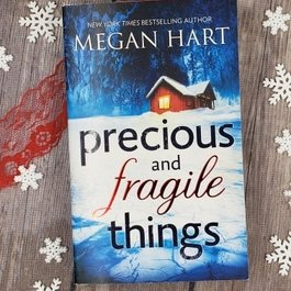Precious and Fragile Things by Megan Hart (Mass Market Paperback)
