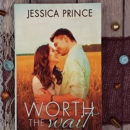 Worth the Wait by Jessica Prince
