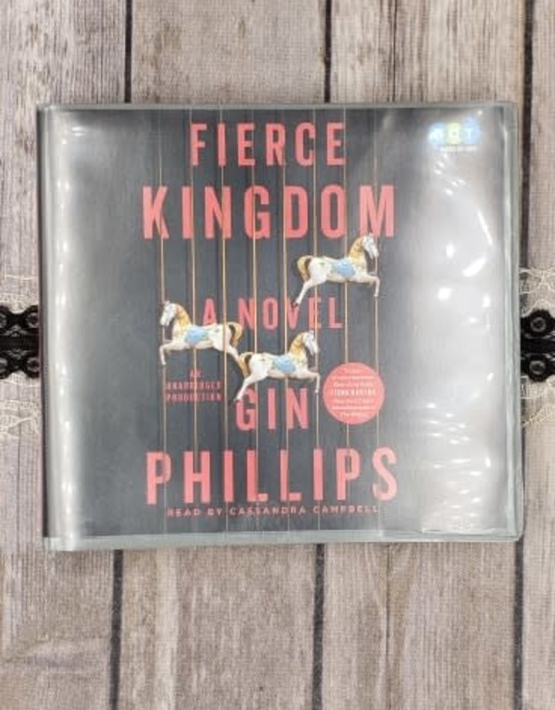 Fierce Kingdom, (audiobook) by Gin Phillips