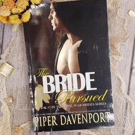 The Bride Pursued, #7 by Piper Davenport