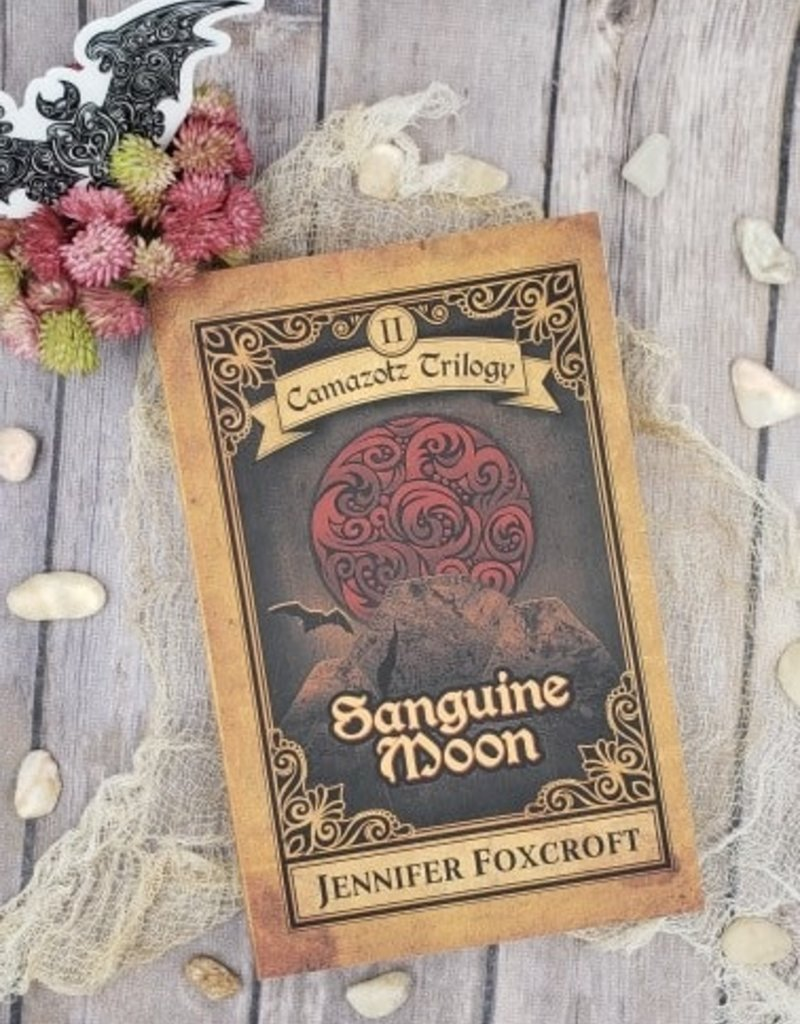 Sanguine Moon, #2 by Jennifer Foxcroft
