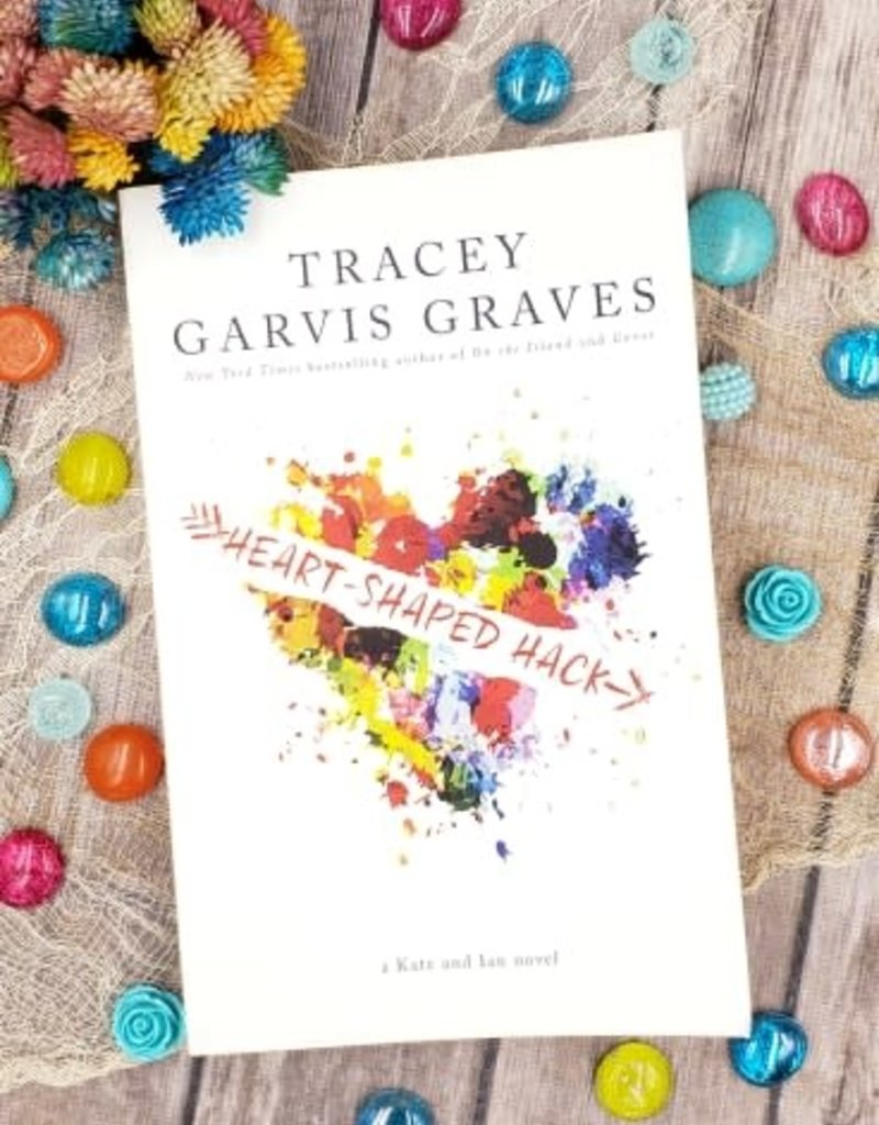 Heart-Shaped Hack by Tracy Garvis Graves