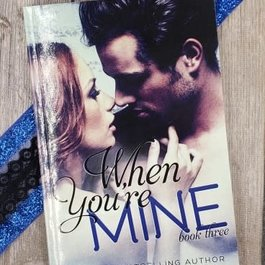 When You're Mine Book 3 by K Langston