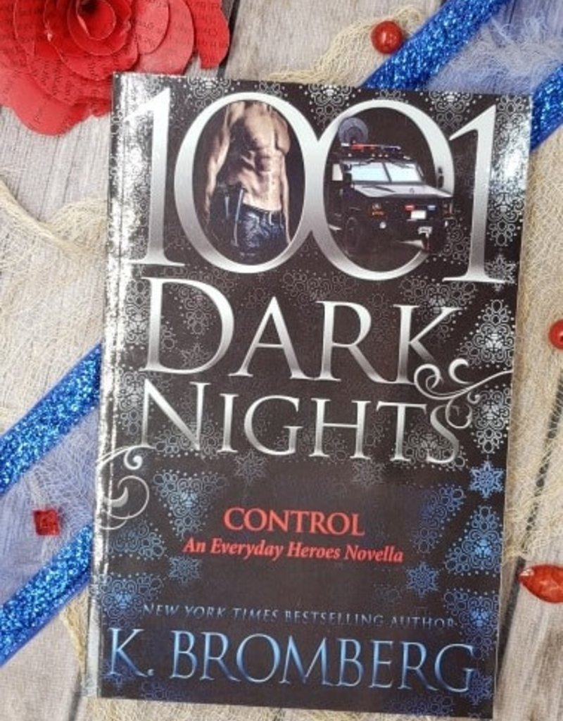 1001 Dark Nights Control by K Bromberg