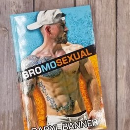 Bromosexual by Daryl Banner