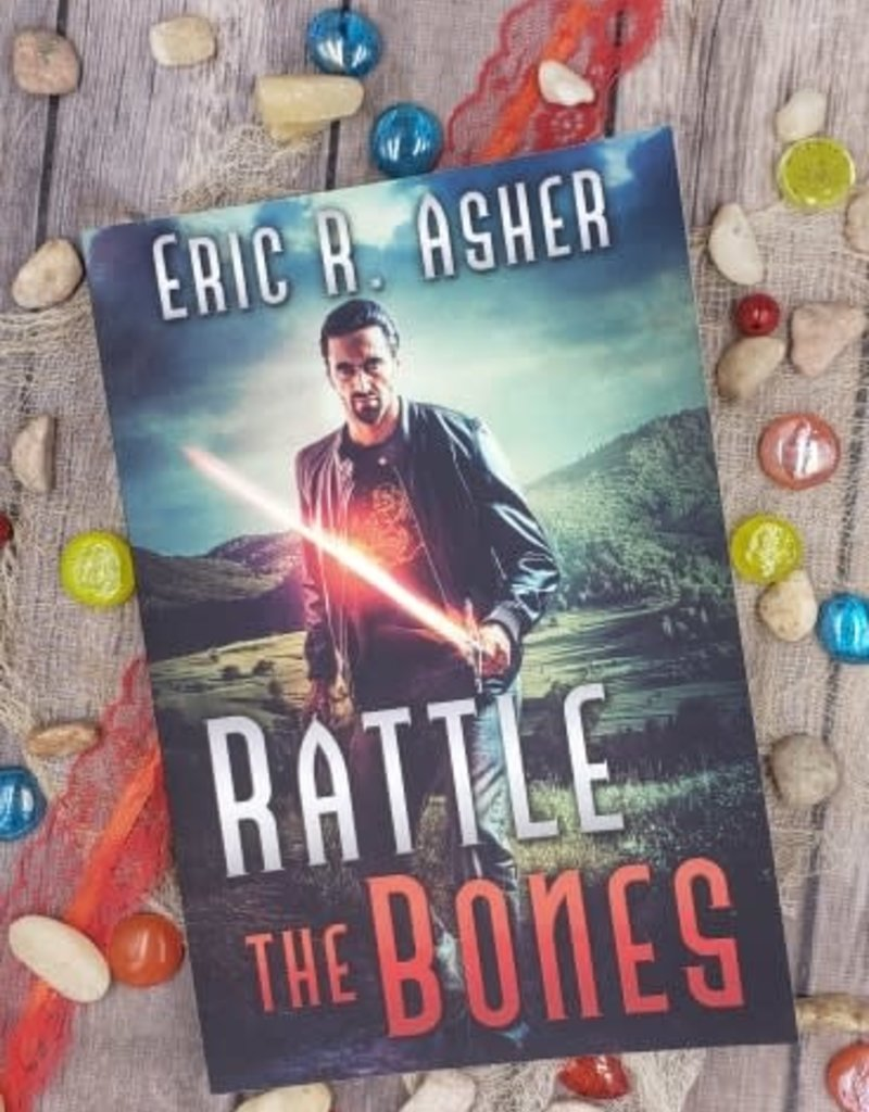 Rattle the Bones, book 6 by Eric Asher