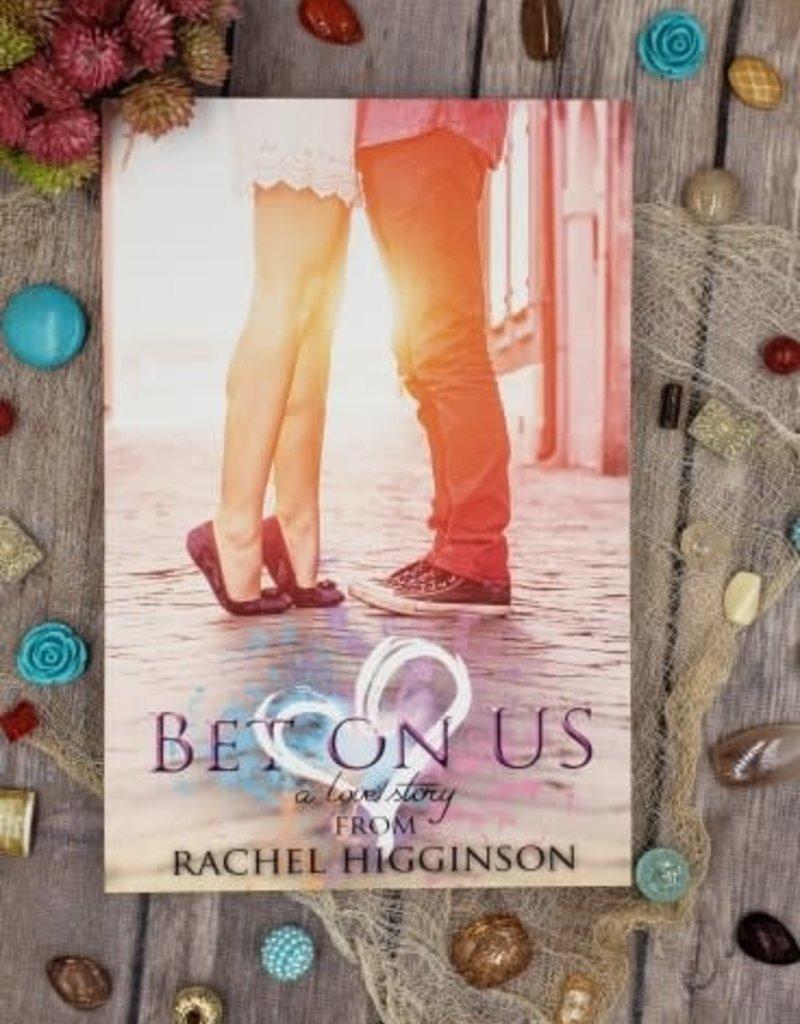 Bet on Us by Rachel Higginson