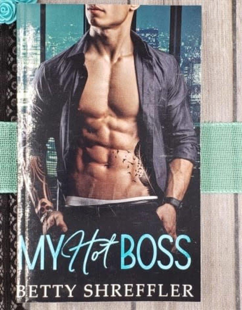 My Hot Boss by Betty Shreffler