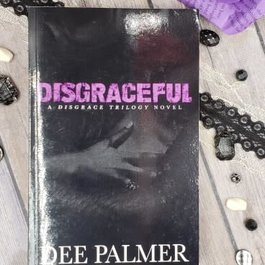 Disgraceful, #2 by Dee Palmer