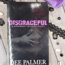 Disgraceful, #2 by Dee Palmer