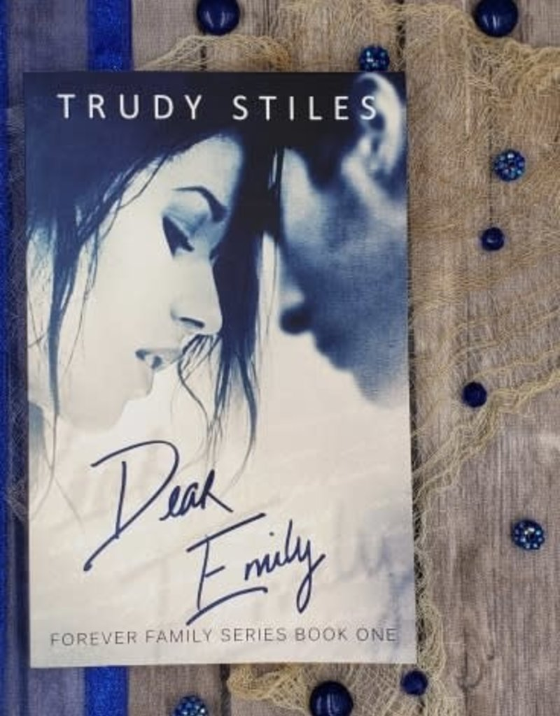 Dear Emily, #1 by Trudy Stiles