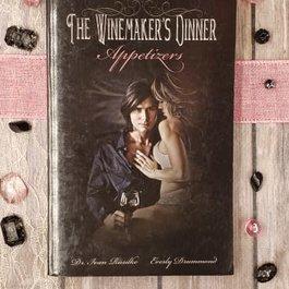 The Winemaker's Dinner, Appetizers, book 1 - Ivan Rusilko