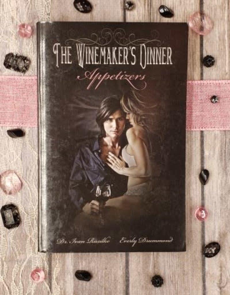 The Winemaker's Dinner, Appetizers, #1 by Dr. Ivan Rusilko & Emily Drummond