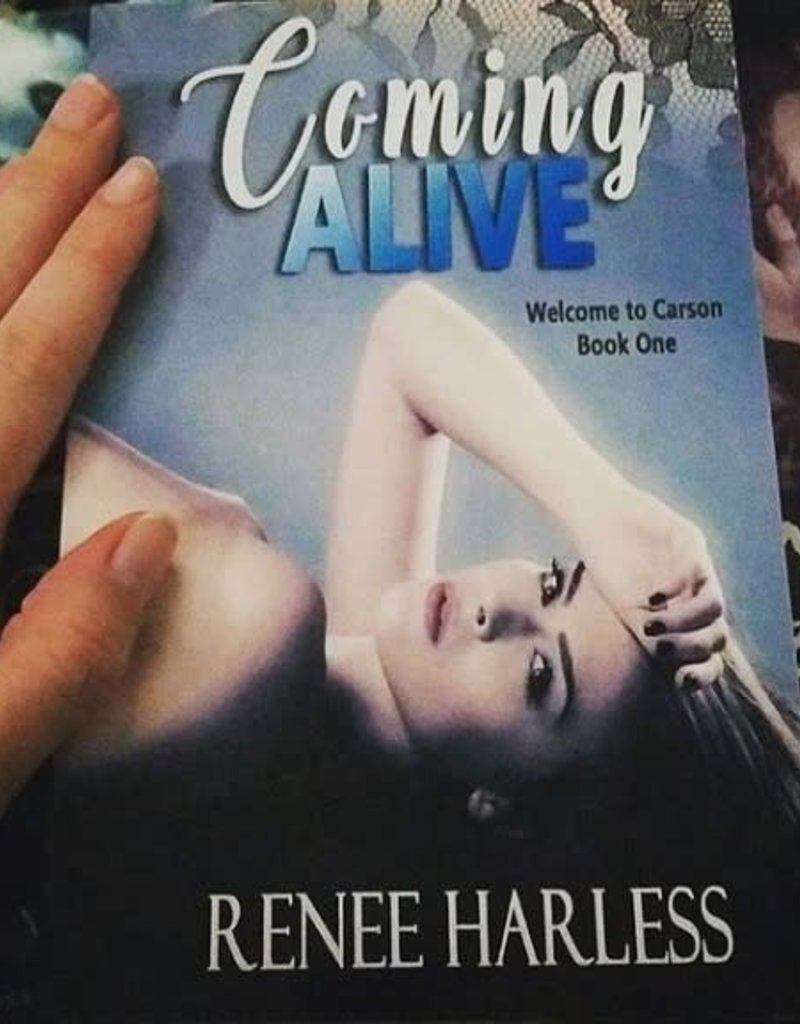 Coming Alive, #1 by Renee Harless