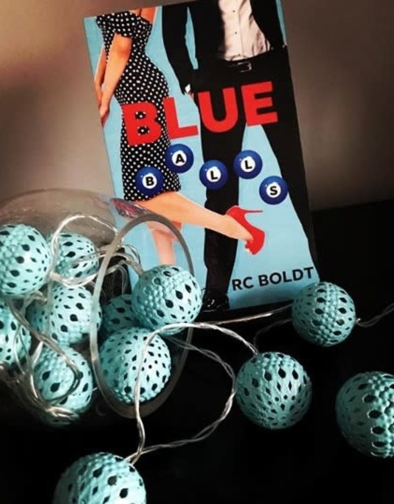 Blue Balls by RC Boldt