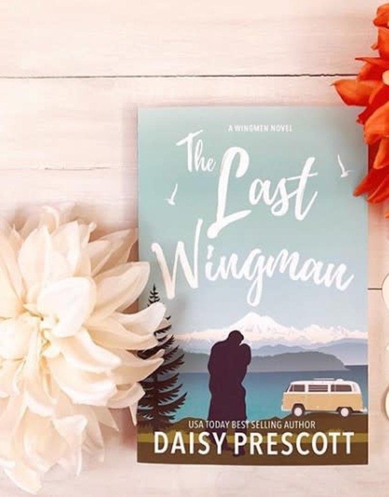 The Last Wingman, #6 by Daisy Prescott