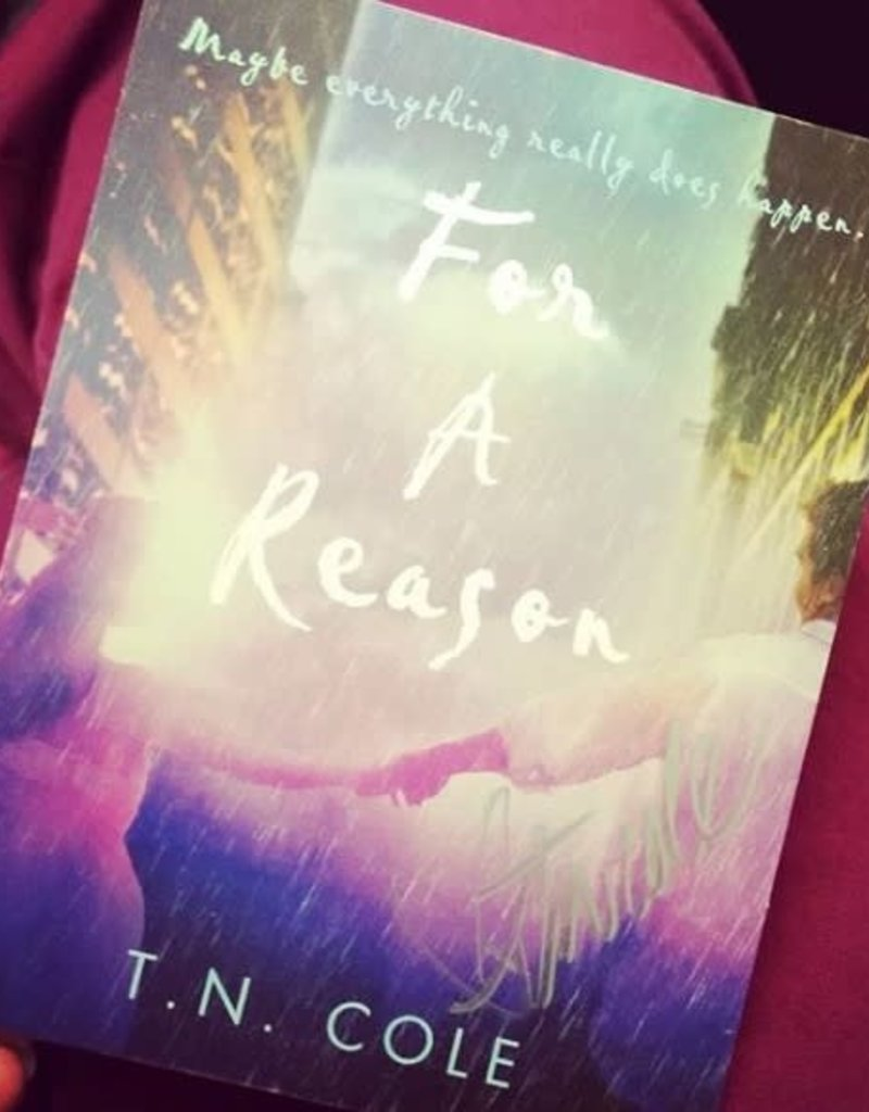For a Reason by TN Cole