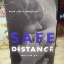 Safe Distance by Megan Green
