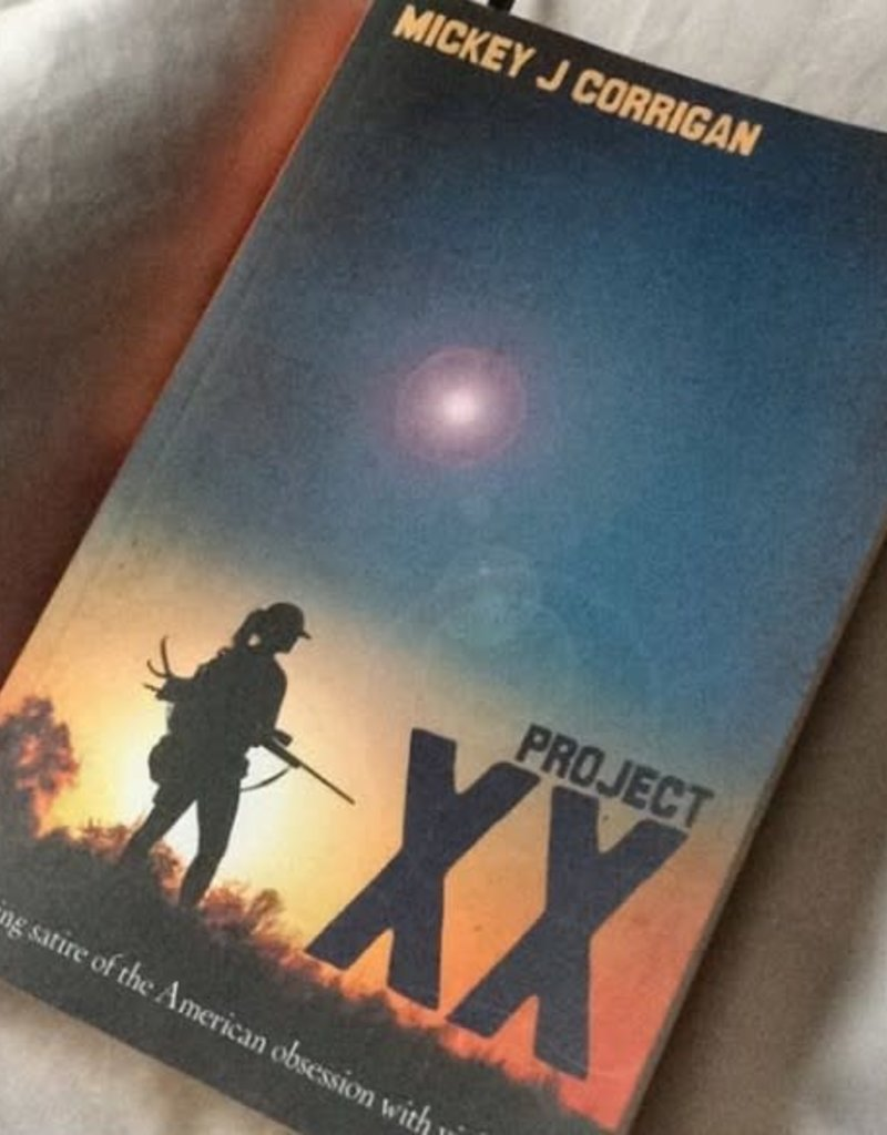 Project XX by Mickey Corrigan