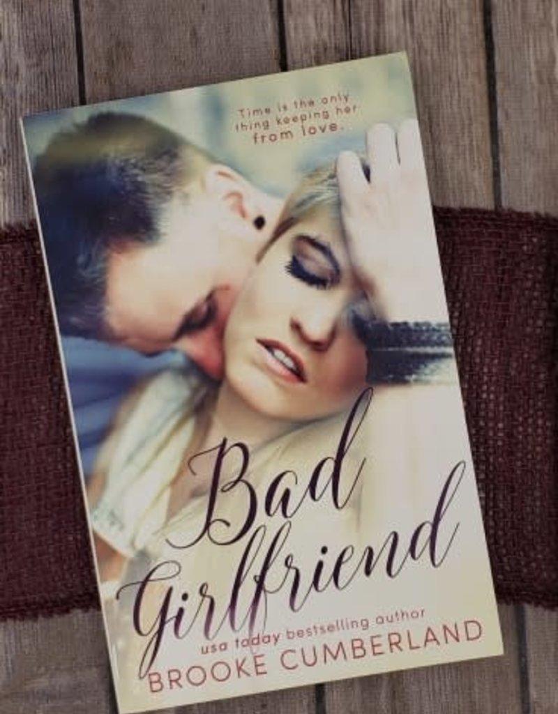 Bad Girlfriend by Brooke Cumberland