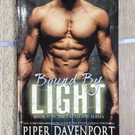 Bound By Light, #7 by Piper Davenport