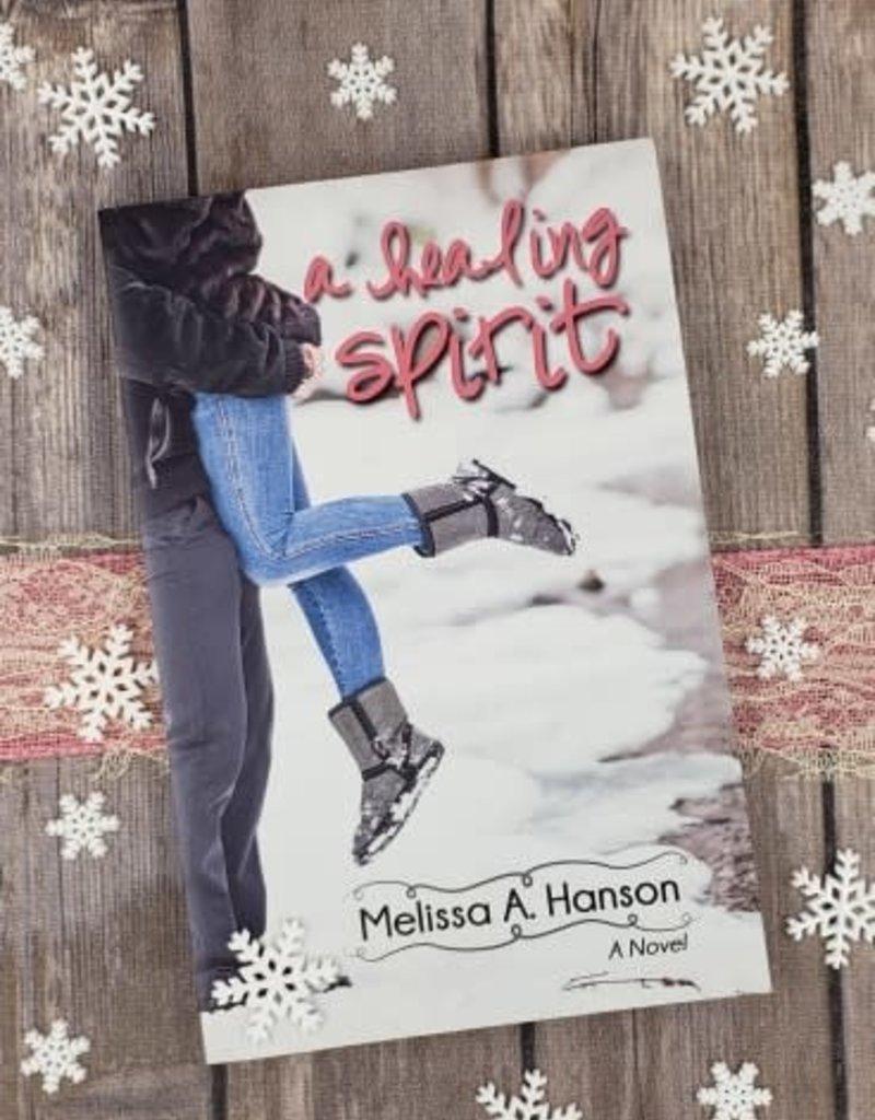 A Healing Spirit, #2 by MA Hanson