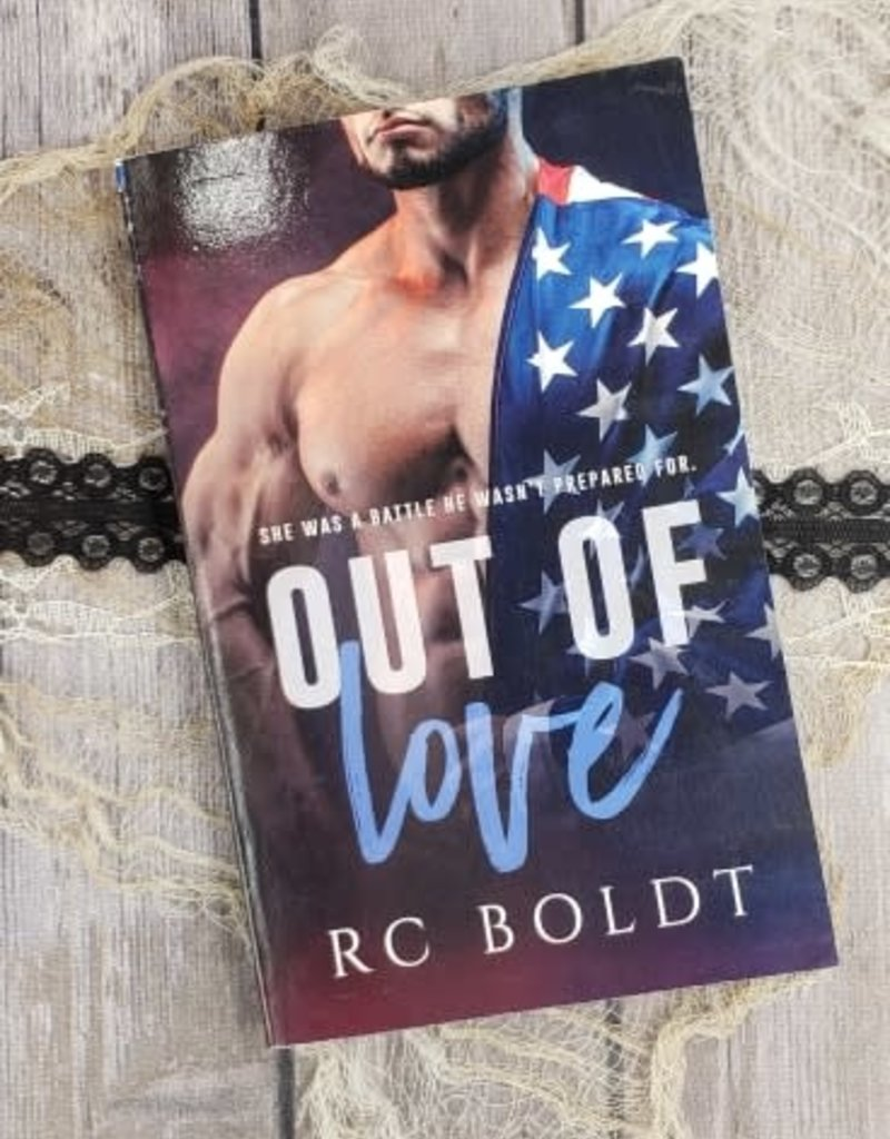 Out of Love by RC Boldt