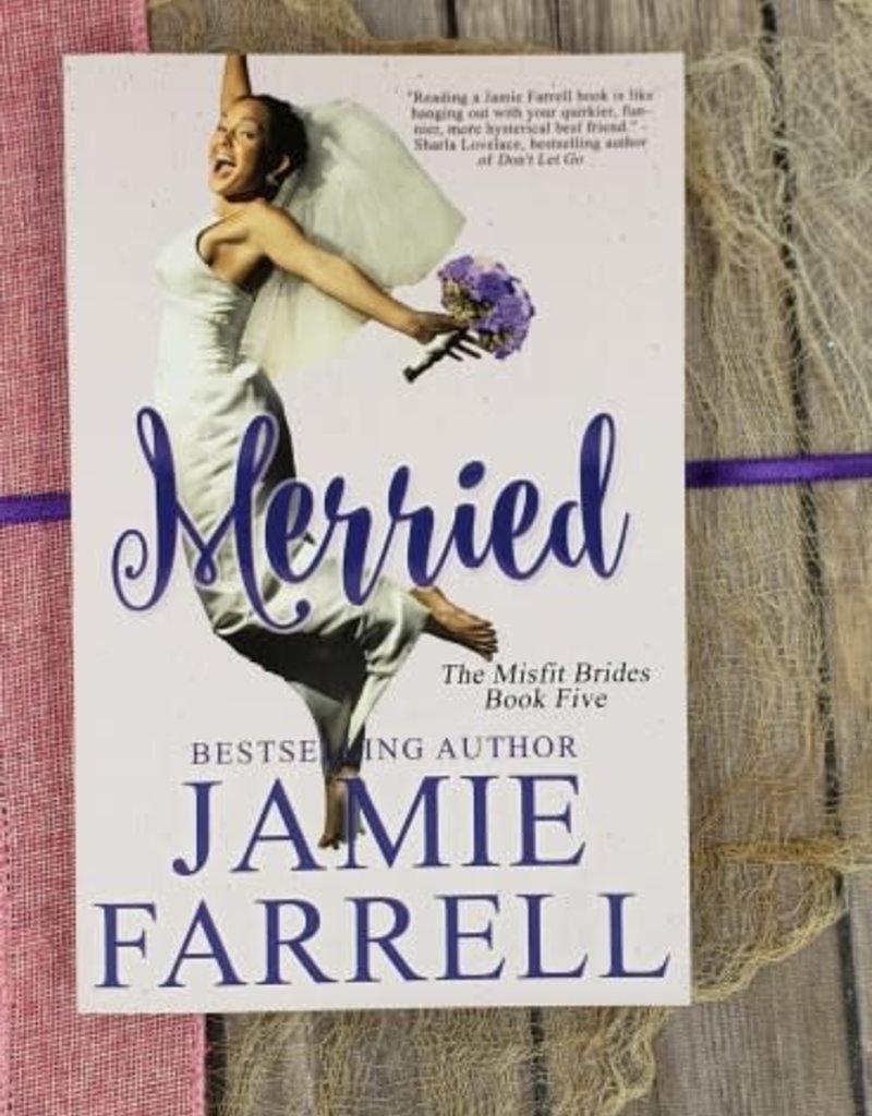 Merried, #5 by Jamie Farrell