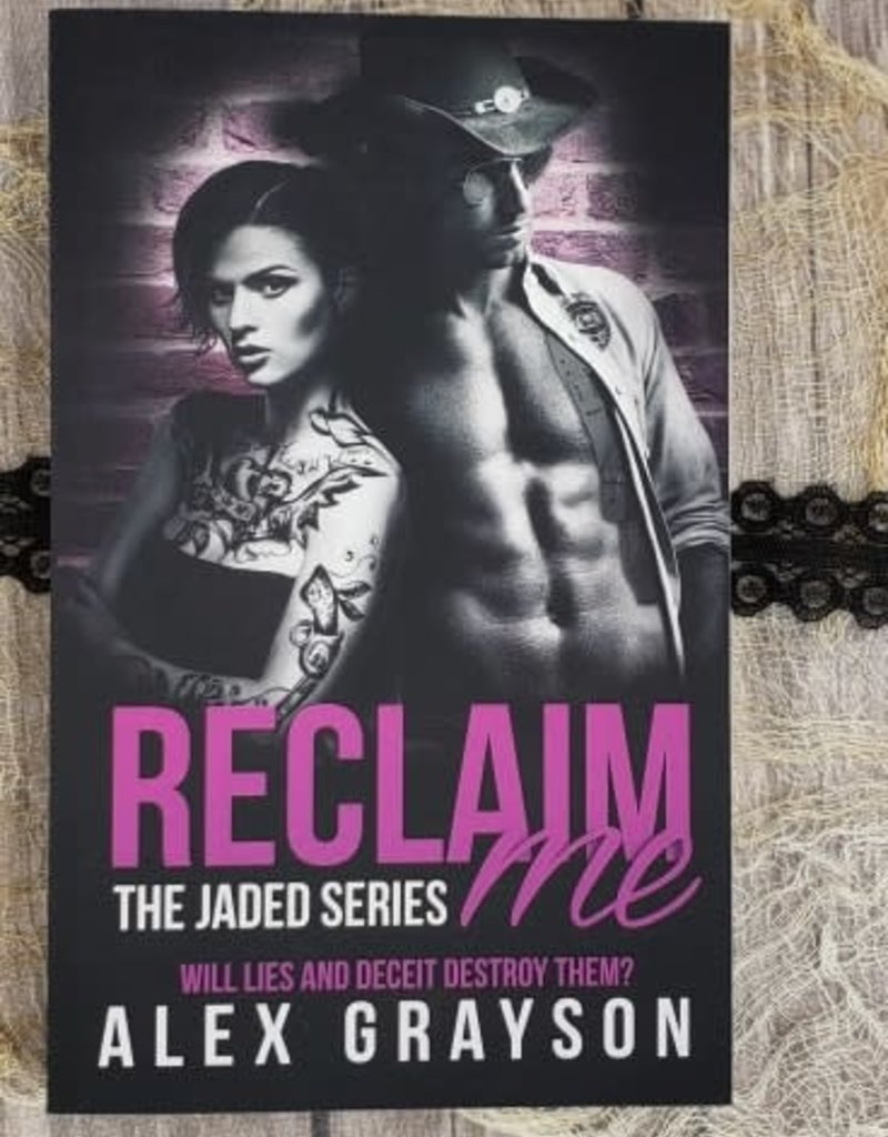 Reclaim Me, #2 by Alex Grayson