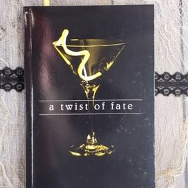 A Twist of Fate by T Gephart