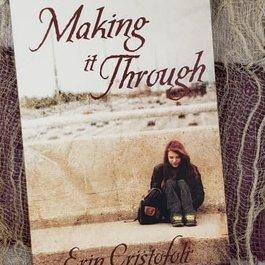 Making it Through by Erin Cristofoli