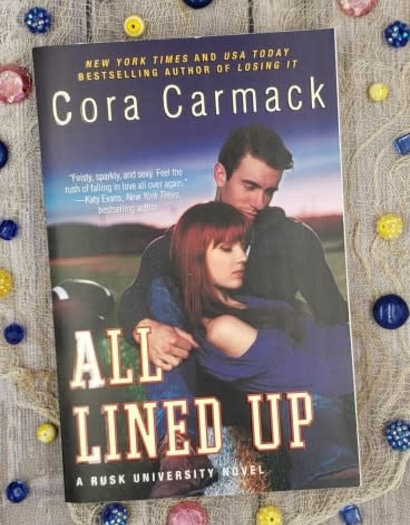 All Lined Up by Cora Carmack