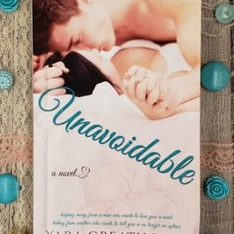 Unavoidable by Yara Greathouse