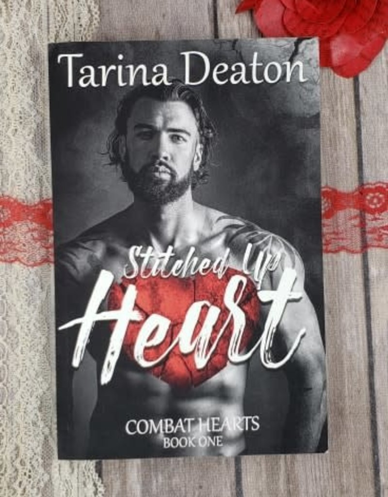 Stitched Up Heart, #1 by Tarina Deaton
