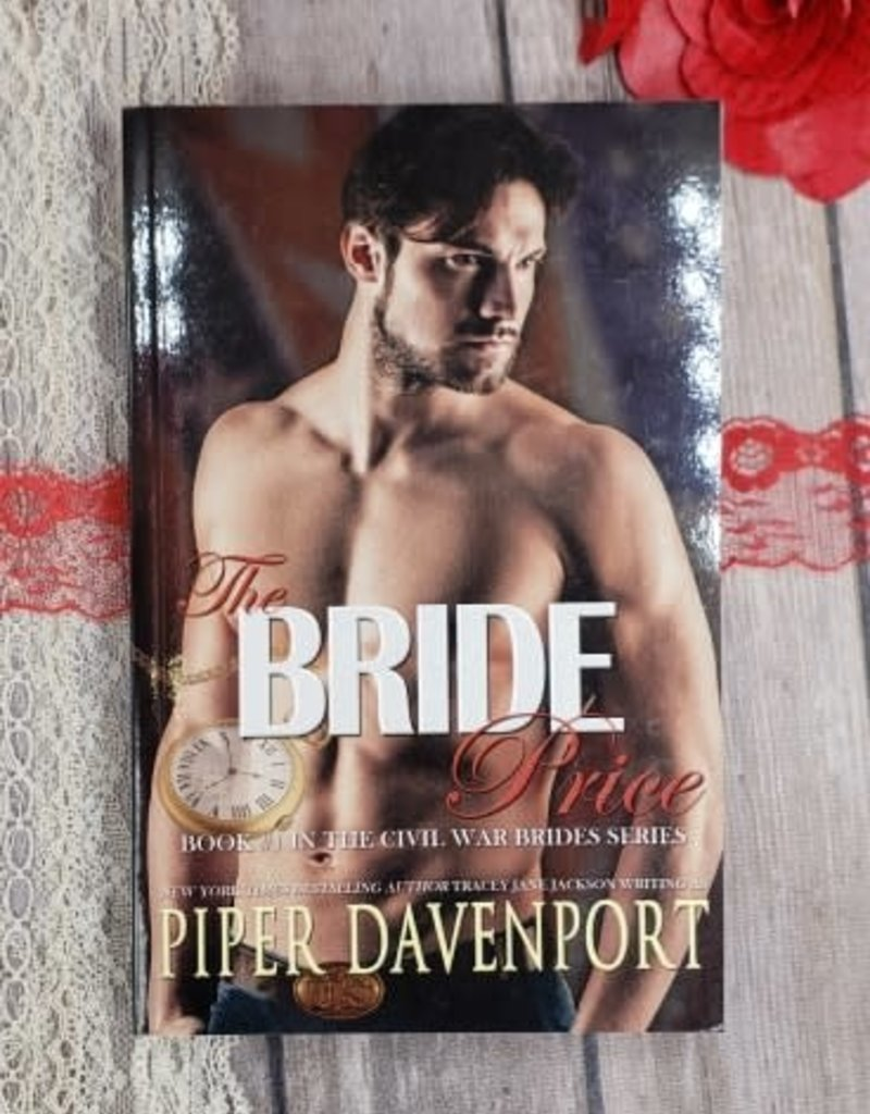 The Bride Price, #1 by Piper Davenport