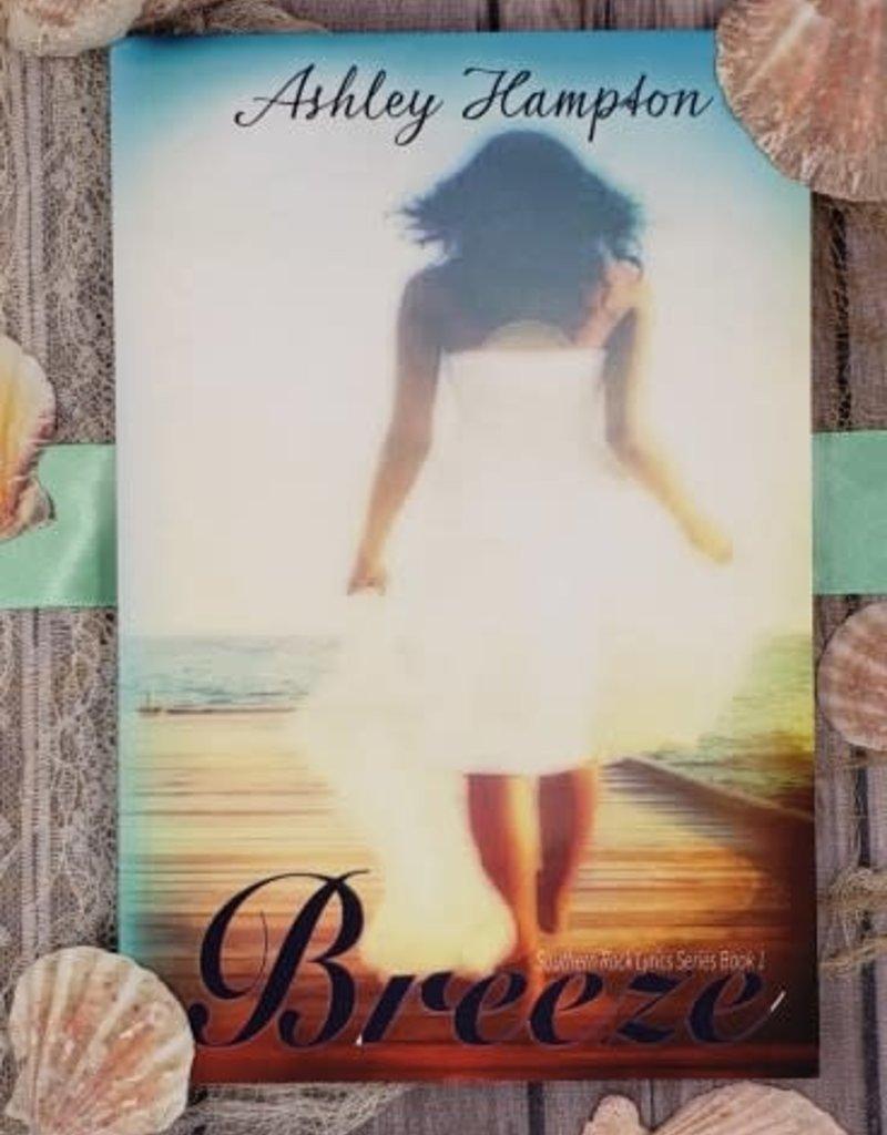Breeze, #1 by Ashley Hampton