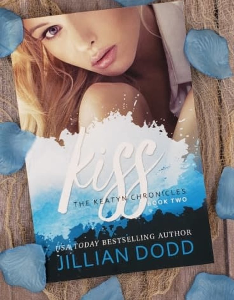 Kiss, #2 by Jillian Dodd