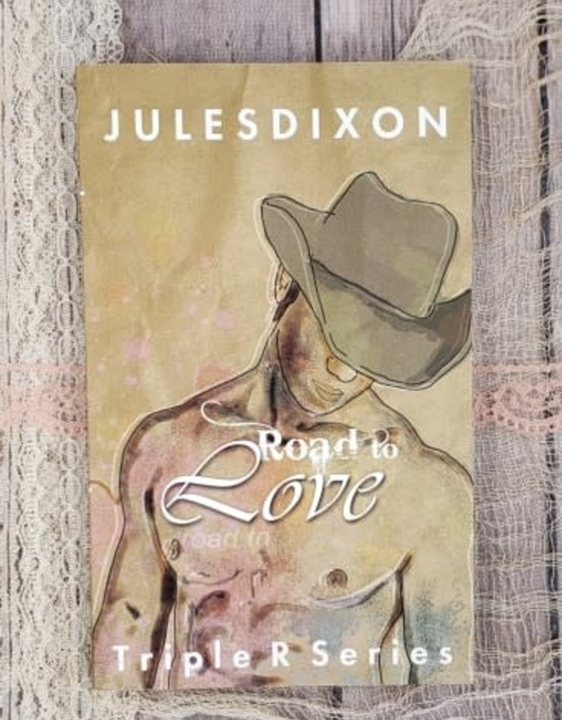 Road to Love, #4 by Jules Dixon