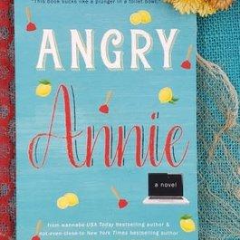 Angry Annie by Dawn L Chiletz