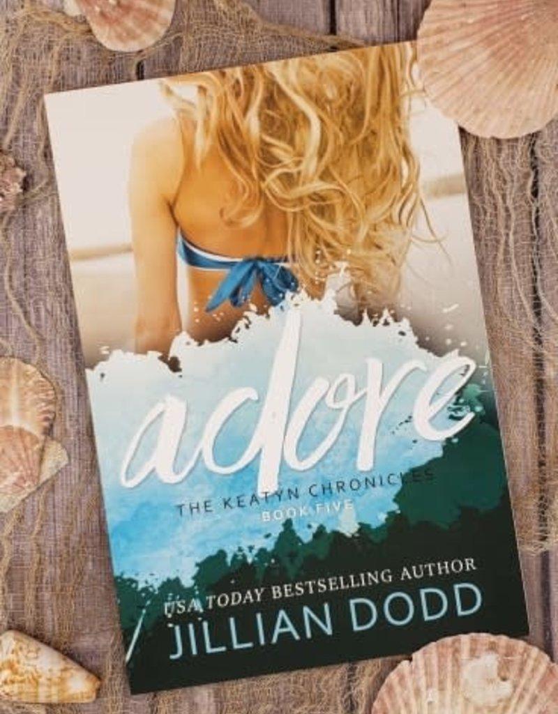 Adore, #5 by Jillian Dodd