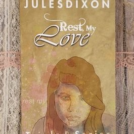 Rest My Love by Jules Dixon