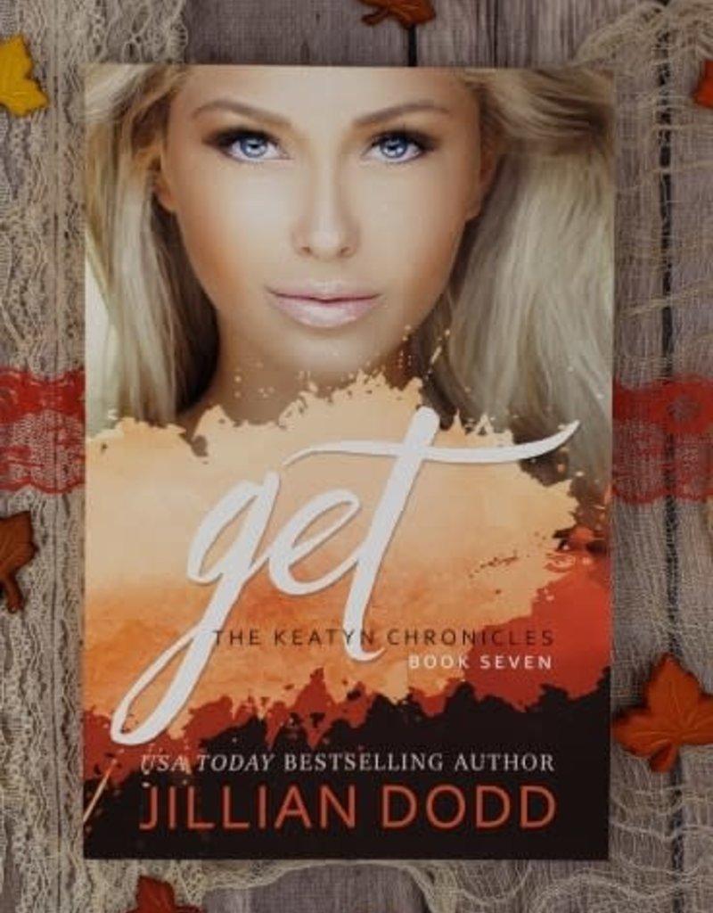 Get, #7 by Jillian Dodd