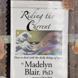 Riding the Current by Madelyn Blair, PhD