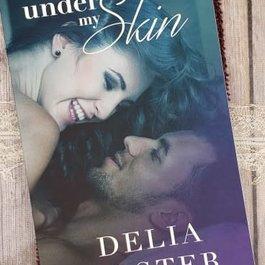 Under My Skin by Delia Foster