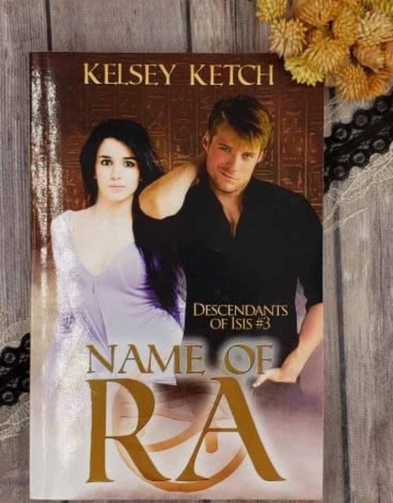 Name of Ra, #3 by Kelsey Ketch