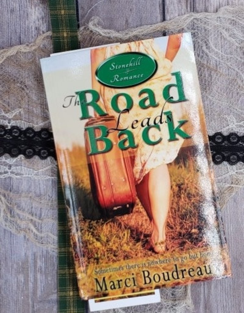 The Road Leads Back, #1 by Marci Boudreaux