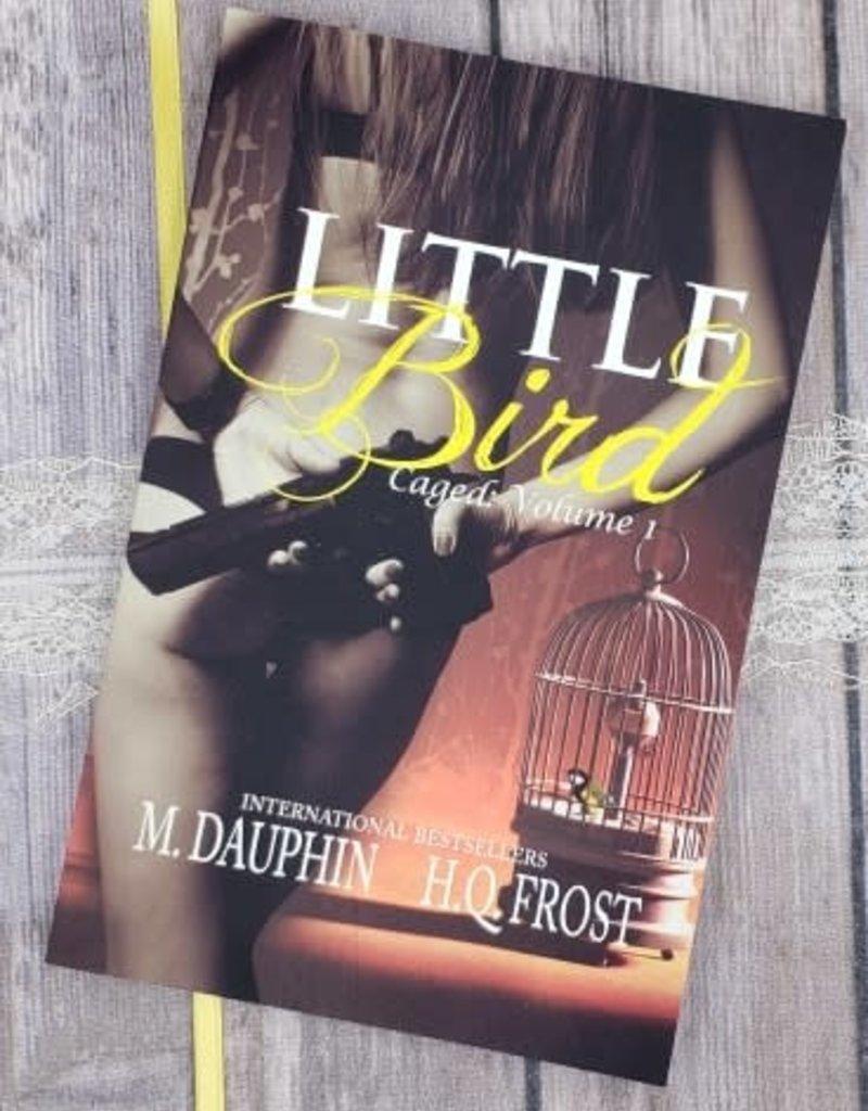 Little Bird, #1 by M Dauphin