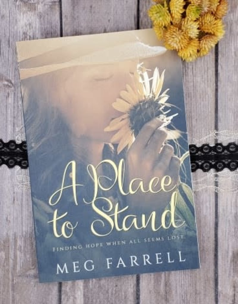 A Place To Stand by Meg Farrell
